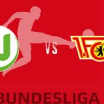 Wolfsburg vs Union Berlin